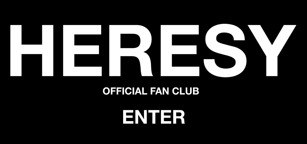 HERESY OFFICIAL FAN CLUB